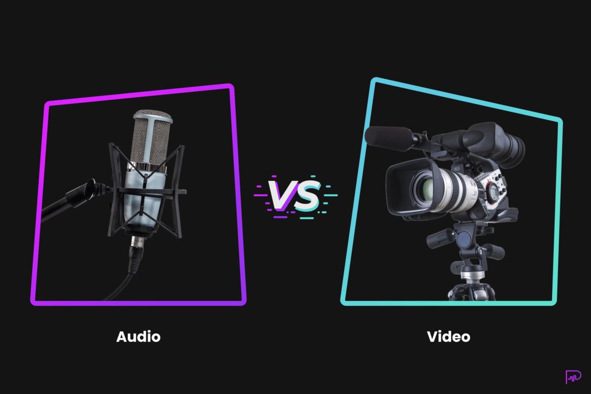audio versus video marketing